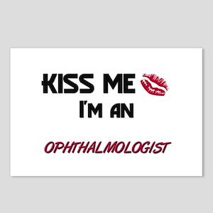 Kiss Me I'm a OPHTHALMOLOGIST Postcards (Package o