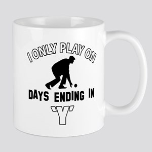 I Only Play On lawnbowl Mug