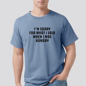 Sorry For What I Said Mens Comfort Colors Shirt