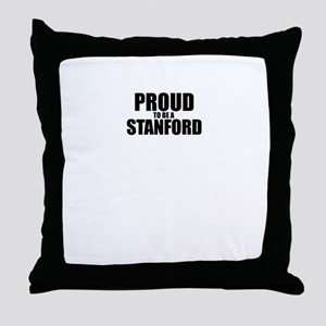 Proud to be STANFORD Throw Pillow