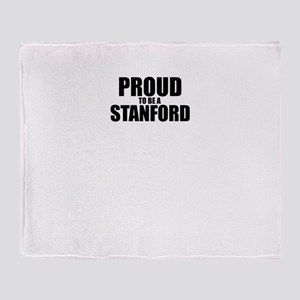 Proud to be STANFORD Throw Blanket