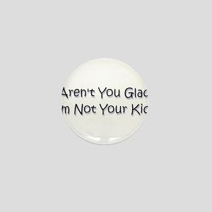 your kid? Mini Button
