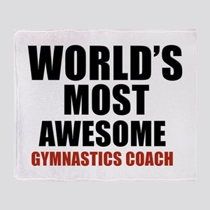World's Most Awesome Gymnastics Coac Throw Blanket