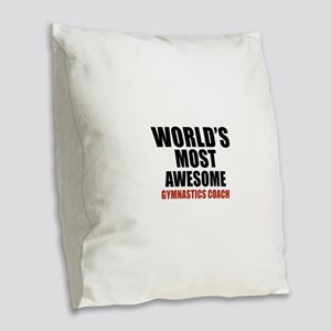 World's Most Awesome Gymnastic Burlap Throw Pillow
