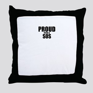 Proud to be SOS Throw Pillow