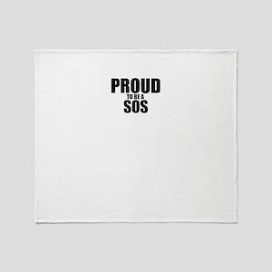 Proud to be SOS Throw Blanket