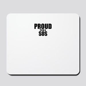 Proud to be SOS Mousepad