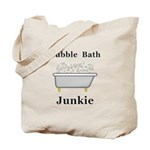 Bubble Bath Junkie Tote Bag
