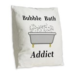 Bubble Bath Addict Burlap Throw Pillow