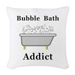 Bubble Bath Addict Woven Throw Pillow