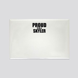 Proud to be SKYLER Magnets