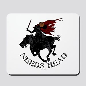 Needs Head Mousepad