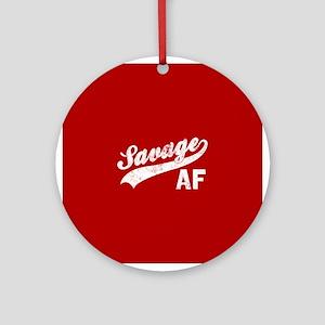 Savage AF Round Ornament