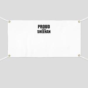 Proud to be SHEEHAN Banner