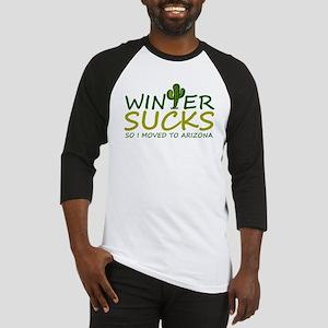 Winter Sucks - I moved to Arizona Baseball Jersey