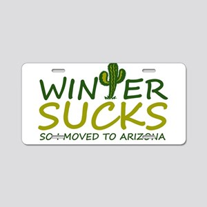 Winter Sucks - I moved to A Aluminum License Plate
