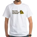 Find a New Friend - Brown Dog White T-Shirt