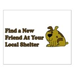 Find a New Friend - Brown Dog Small Poster