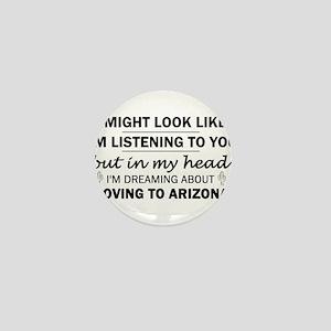 Moving to Arizona Mini Button