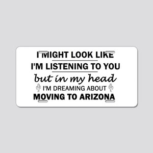 Moving to Arizona Aluminum License Plate