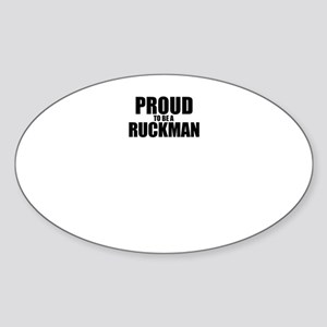 Proud to be RUCKMAN Sticker