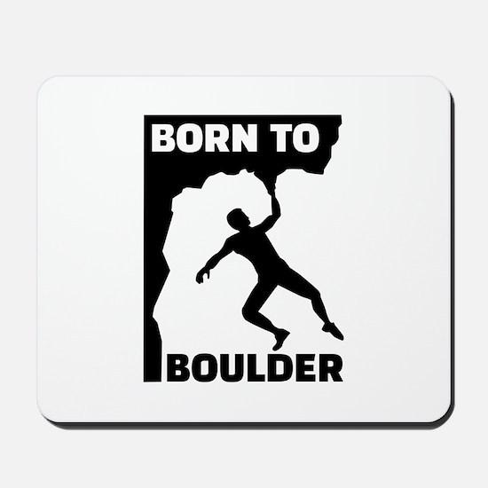 Born to Boulder Mousepad