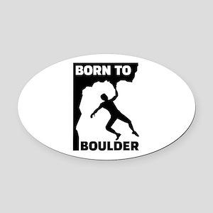 Born to Boulder Oval Car Magnet