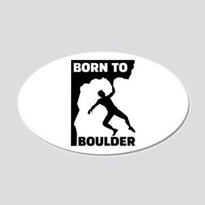 Born to Boulder 20x12 Oval Wall Decal