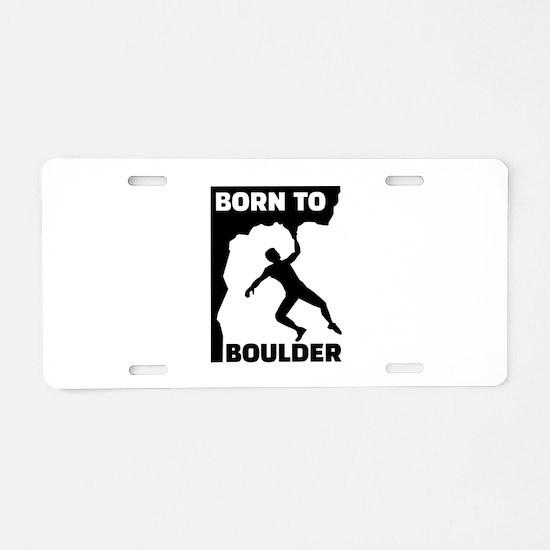 Born to Boulder Aluminum License Plate