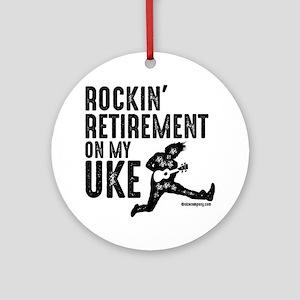 Rockin Retirement Uke Round Ornament