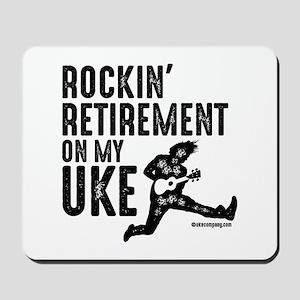 Rockin Retirement Uke Mousepad