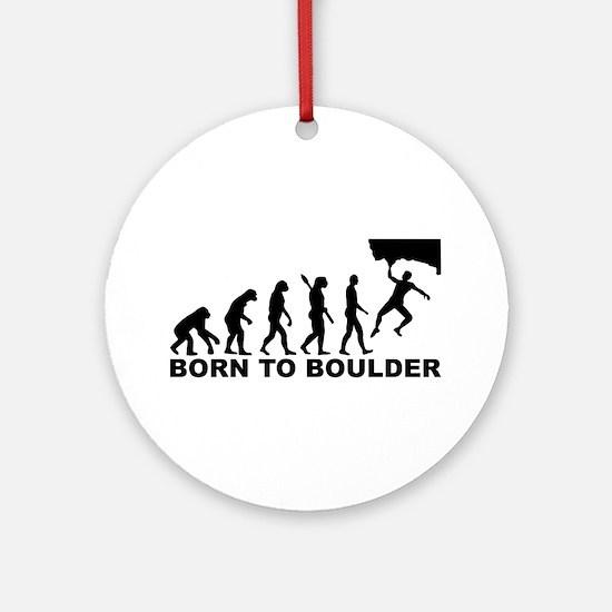 Evolution Born to Boulder Round Ornament