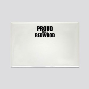 Proud to be REDWOOD Magnets