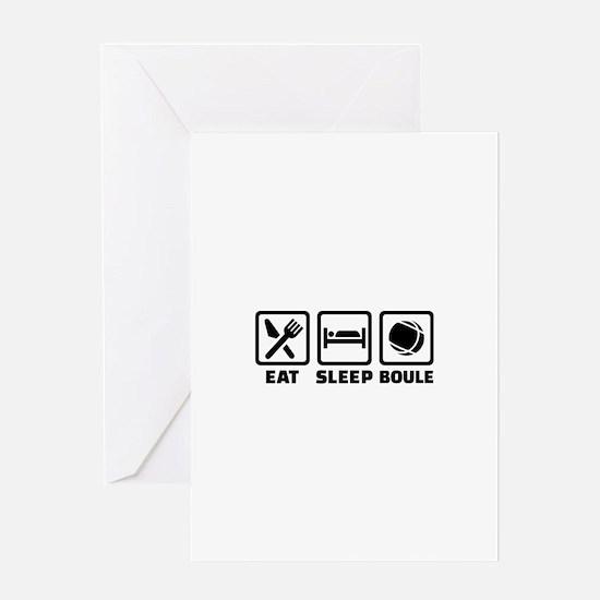 Eat sleep Boule Greeting Card