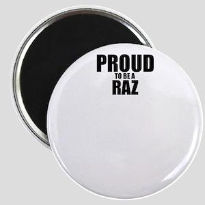 Proud to be RAZ Magnets
