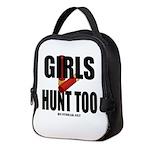 Girls Hunt Too Neoprene Lunch Bag