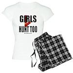Girls Hunt Too Pajamas