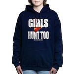 Girls Hunt Too Women's Hooded Sweatshirt