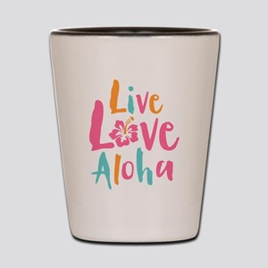 Live Love Aloha 2 Shot Glass