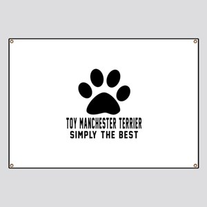 Toy Manchester Terrier Simply The Best Banner