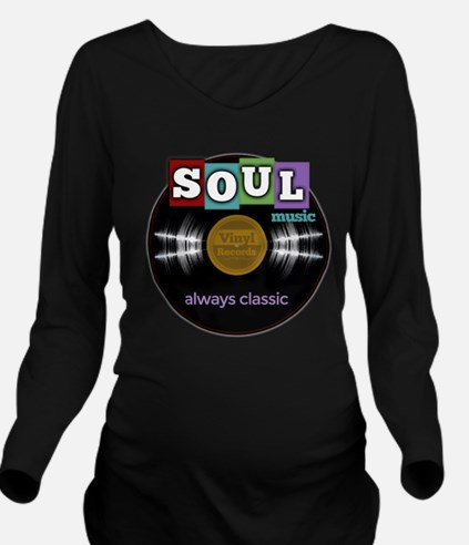 Soul Music on Vinyl Record Long Sleeve Maternity T