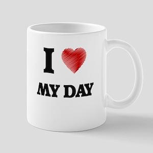 I Love My Day Mugs