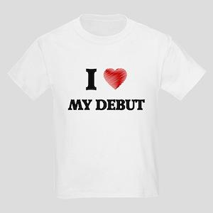I Love My Debut T-Shirt