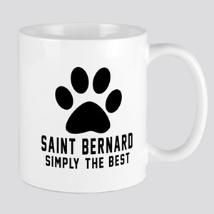 Saint Bernard Simply The Best Mug