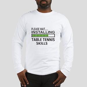 Please wait, Installing Table Long Sleeve T-Shirt