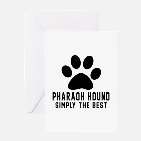 Pharaoh Hound Simply The Best Greeting Card