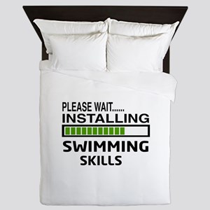 Please wait, Installing Swimming Skill Queen Duvet