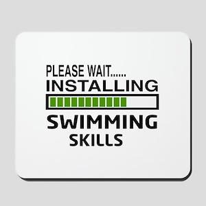 Please wait, Installing Swimming Skills Mousepad