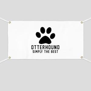 Otterhound Simply The Best Banner