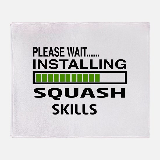 Please wait, Installing Squash Skill Throw Blanket
